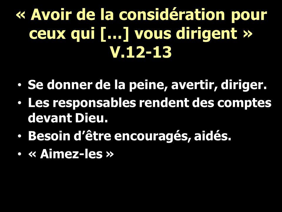 « Avoir de la considération pour ceux qui […] vous dirigent » V.12-13